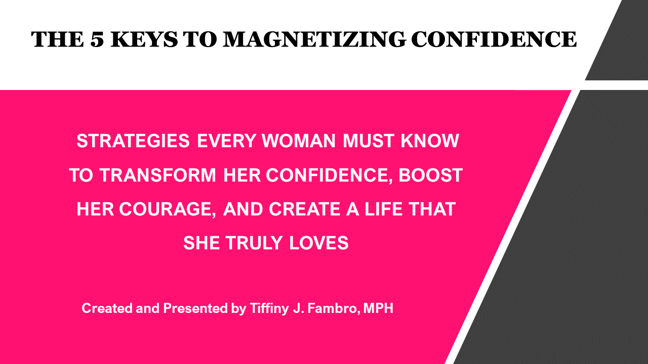 The 5 keys to magnetizing confidence