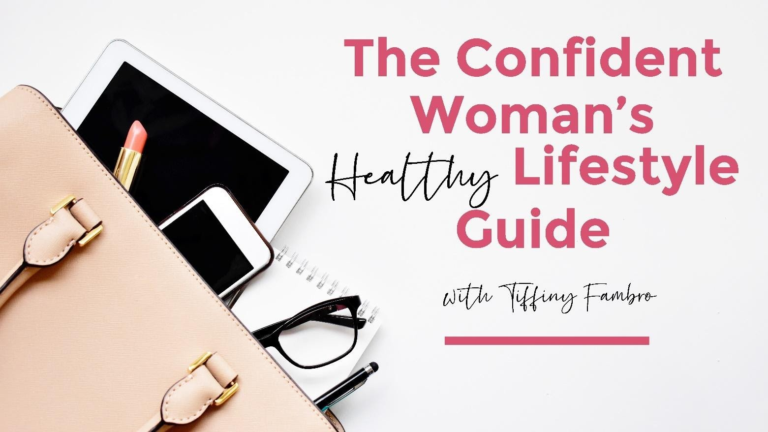 Confident Woman's lifestyle guide